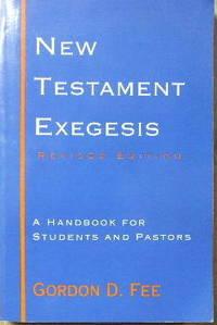 New Testament Exegesis by  GORDON D FEE - Paperback - 1993. - from Christian Books Australia (SKU: 121033)