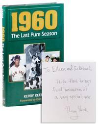 1960: The Last Pure Season [Inscribed]