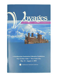 Voyages: A Smithsonian Libraries Exhibition.