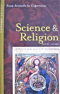 image of Science and Religion 400 Bc-Ad 1550. From Aristotle to Copernicus