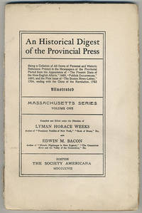 An historical digest of the provincial press.