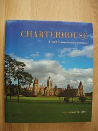 image of Charterhouse  -  A 400th Anniversary Portrait  -  1611 - 2011
