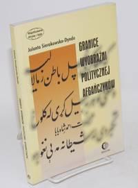 image of Granice wyobraźni politycznej Afgańczyków: normatywno-aksjologiczne aspekty tradycji afgańskiej