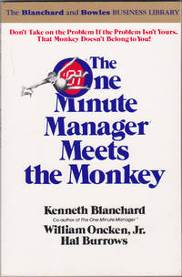 image of The One Minute Manager Meets the Monkey (The Blanchard and Bowles Business Library)