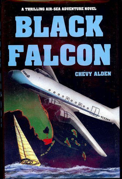 1988. ALDEN, Chevy. BLACK FALCON. Pembroke Pines, FL: Tri- Pacer Press, . 8vo., boards in dust jacke...