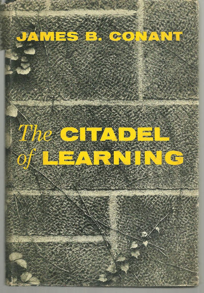 CITADEL OF LEARNING, Conant, James B.
