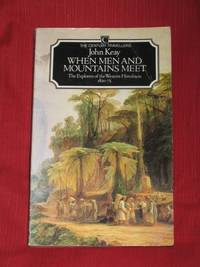 When Men and Mountains Meet : The Explorers of the Western Himalayas 1820-75