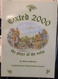 image of Oxted 2000: Oxted, Hurst Green and District - A History and Guide for the Millennium