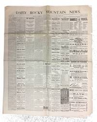Daily Rocky Mountain News, Volume XX. Issue for Sunday Morning, May 25, 1879