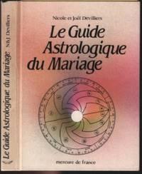 Le Guide Astrologique Du Mariage