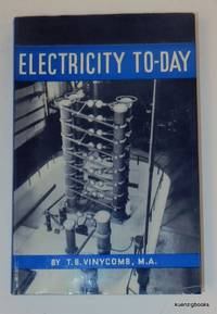 Electricity To-day - The Pageant of Progress [ Today ]