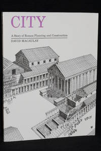 City; A Story of Roman Planning and Construction