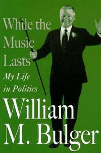 While the Music Lasts : My Life in Politics