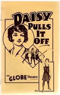 Daisy Pulls it Off - Globe Theatre Programme 1984