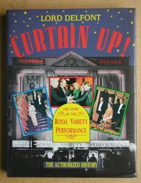 Curtain Up! The Story of the Royal Variety Performance.