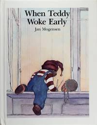 When Teddy Woke Early (Teddy Tales)
