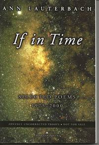 IF IN TIME: SELECTED POEMS 1975-2000