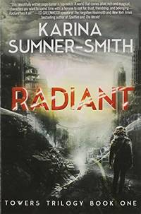 Radiant: Towers Trilogy Book One: 1