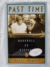 Past Time - Baseball as History