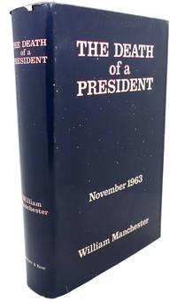 image of THE DEATH OF A PRESIDENT :  November 20 - November 25 , 1963