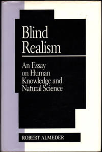 Blind Realism: An Essay on Human Knowledge and Natural Science