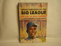 image of Breakthrough to the Big League: the Story of Jackie Robinson