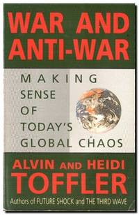 War & Anti-War  Making Sense of Today's Global Chaos