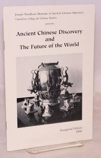 Ancient Chinese discovery and the future of the world