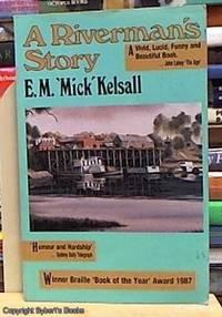 A Riverman's Story