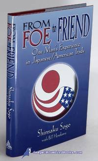From Foe to Friend: One Man's Experience in Japanese/American Trade