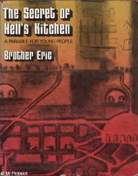 The Secret of Hell's Kitchen: A Parable for Young People