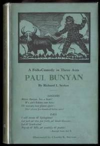 PAUL BUNYAN A FOLK-COMEDY IN THREE ACTS