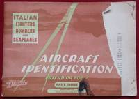 image of Aircraft Identification. Firend or Foe. Part Three. Italian Fighters, Bombers and Seaplanes.