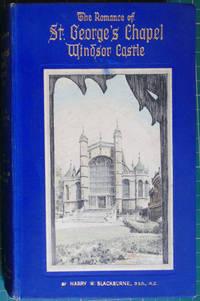 The Romance of St Georges Chapel Windsor Castle