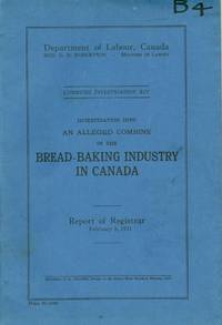 Investigation into an Alleged Combine in the Bread-Baking Industry in Canada