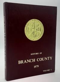 History of Branch County, Michigan. Volume 1.