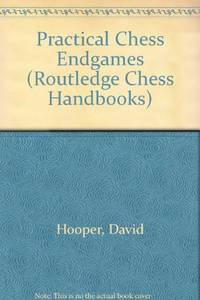 image of Practical Chess Endgames (Routledge Chess Handbooks)