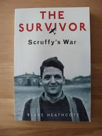 The Survivor  -  Scruffy's War