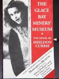 THE GLACE BAY MINERS' MUSEUM - filmed as Margaret's Museum