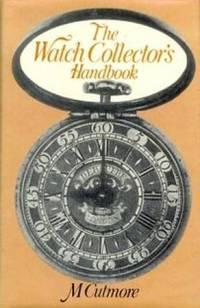 The Watch Collector's Handbook