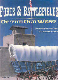 Forts & Battlefields of the Old West