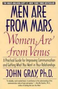 image of Men Are from Mars, Women Are from Venus : A Practical Guide for Improving Communication and Getting