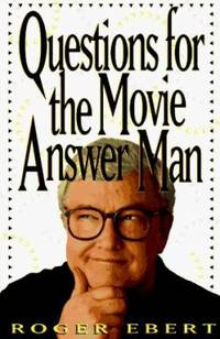 Questions for the Movie Answer Man by Roger Ebert - Paperback - 1997 - from ThriftBooks (SKU: G0836228944I2N00)