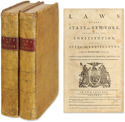 1792. Early Post-Revolutionary Compilation of New York Laws . Laws of the State of New York, Compris...