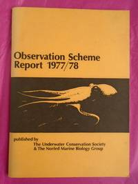 OBSERVATION SCHEME REPORT 1977/78  - NORFED MARINE BIOLOGY GROUP & UNDERWATER CONSERVATION SOCIETY