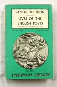 Lives of the English Poets Volume 2  Congreve to Gray [Everyman's Library 771]