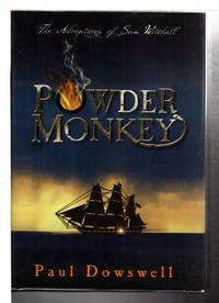 POWDER MONKEY: The Adventures of Sam Witchall.