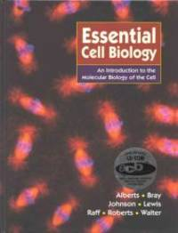 image of Essential Cell Biology: An Introduction to the Molecular Biology of the Cell
