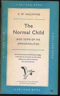 The Normal Child and Some of His Abnormalities