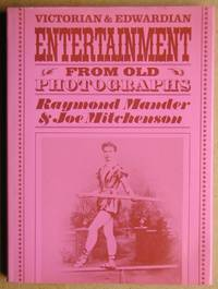 Victorian and Edwardian Entertainment from Old Photographs.